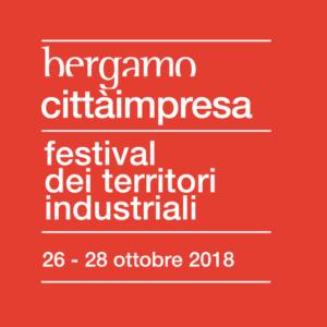 Bando per borse di soggiorno per Bergamo Città Impresa, 26 – 28 Ottobre 2018