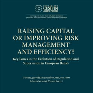 "Presentazione del volume ""RAISING CAPITAL OR IMPROVING RISK MANAGEMENT AND EFFICIENCY""?"