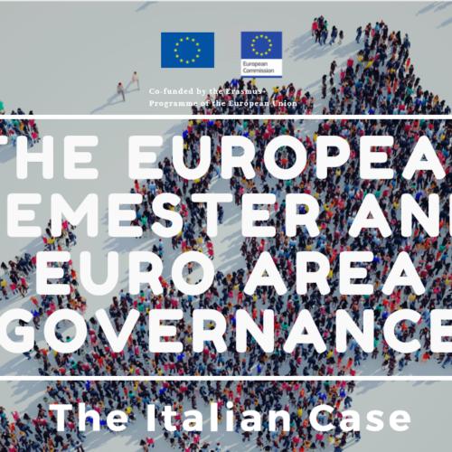 "Incontro """"The European Semester and Euro Area Governance. The Italian Case"""