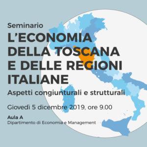 """Seminario """"L'economia della Toscana e delle regioni italiane – Aspetti congiunturali e strutturali"""", Giovedì 5 dicembre 2019 ore 9.00"""