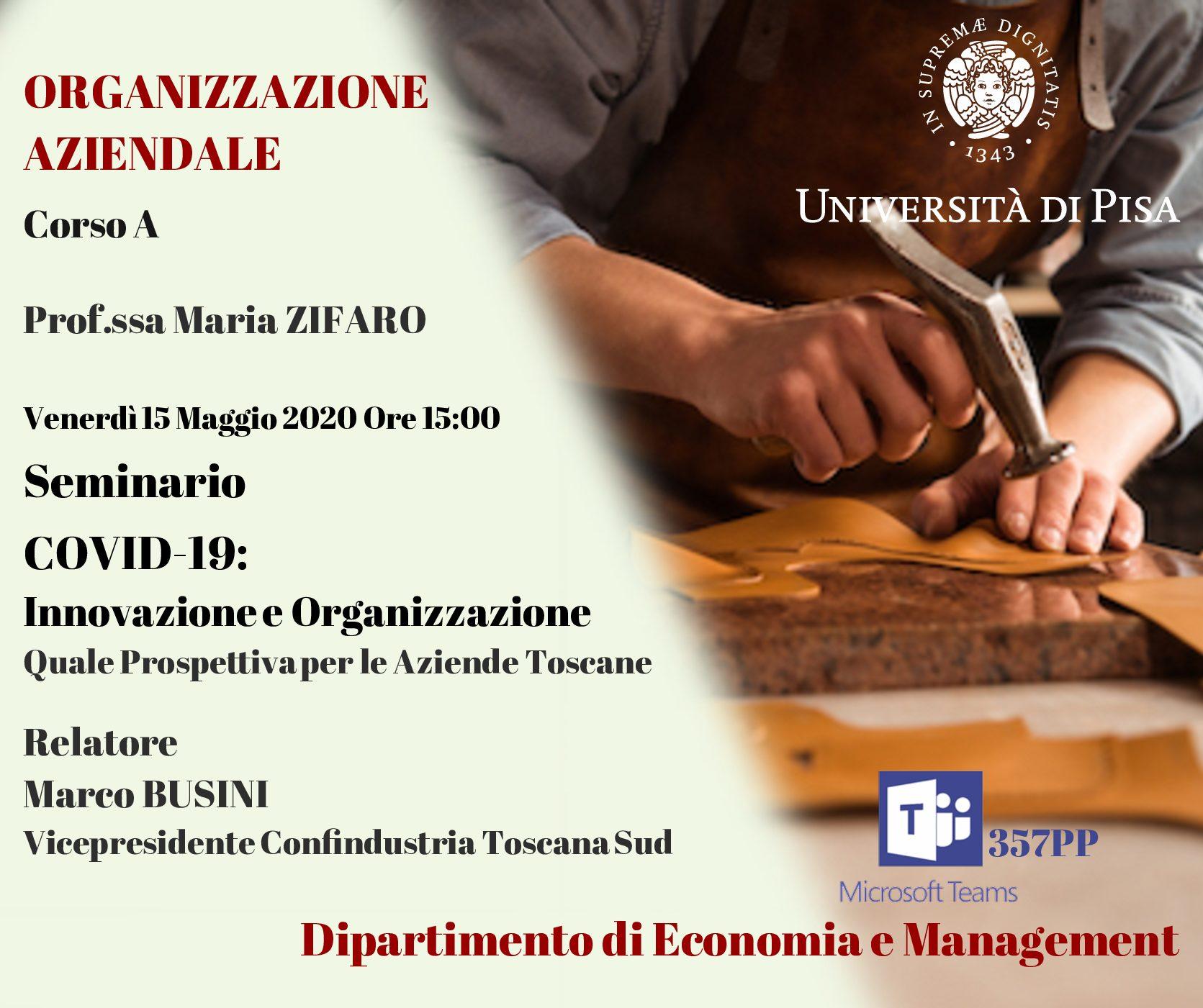 Seminario COVID-19: Innovazione e organizzazione quale prospettiva per le Aziende Toscane – Relatore Marco Busini Vicepresidente Confindustria Toscana Sud