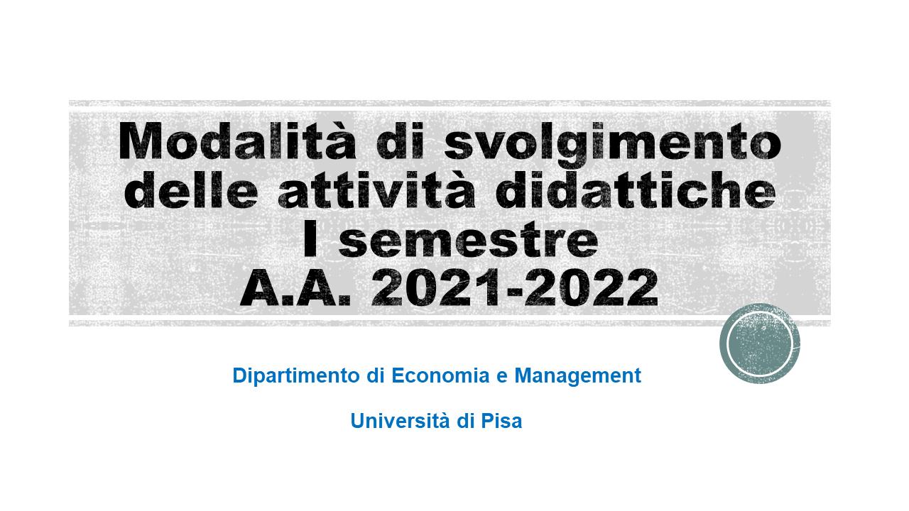 Modalità di svolgimento delle lezioni - I semestre a.a. 2021/22