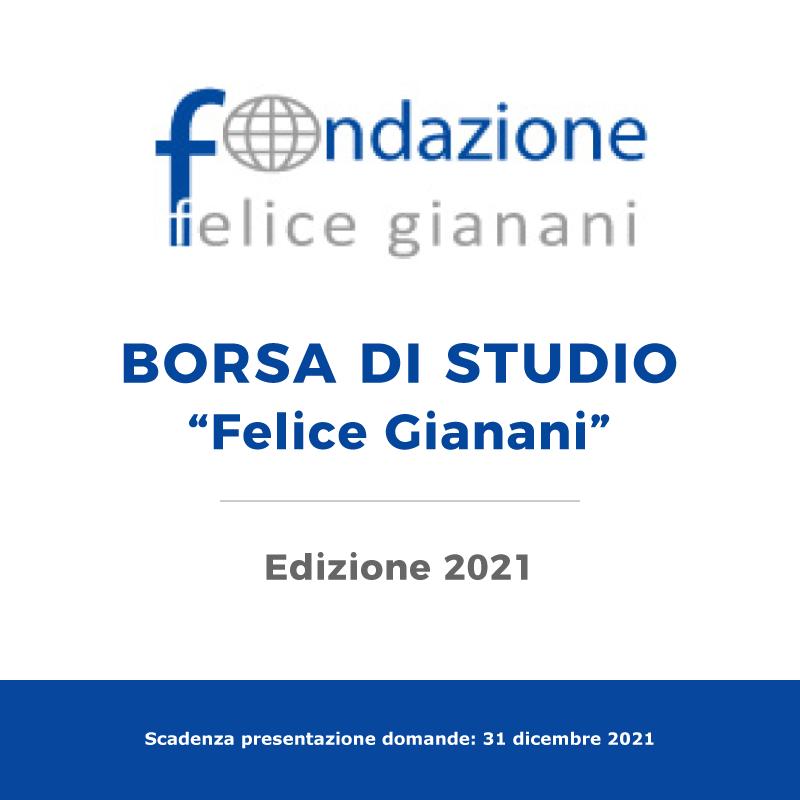 """Borsa di studio """"Felice Gianani"""" – Edizione 2021"""